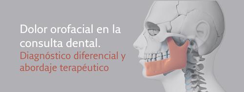 Formación: Dolor orofacial en la consulta dental